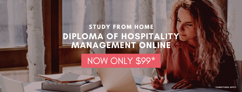 Diploma of Hospitality Management Online - Study From Home